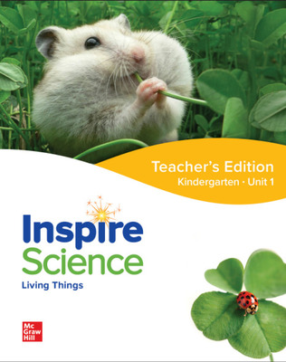 Inspire Science: Grade K, Teacher's Edition, Unit 1