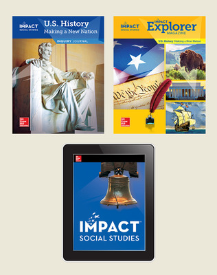 IMPACT Social Studies, U.S. History: Making a New Nation, Grade 5, Explorer with Inquiry Print & Digital Student Bundle, 6 year subscription