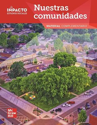 IMPACTO Social Studies, Nuestras comunidades, Grade 3, Research Companion