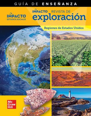 IMPACTO Social Studies, Regiones de Estados Unidos, Grade 4, IMPACT Explorer Magazine Teaching Guide