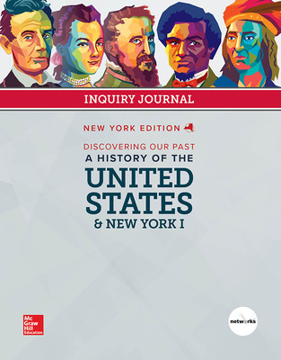 CUS New York Discovering Our Past: History of the United States and New York I, Grade 7, Student Inquiry Journal