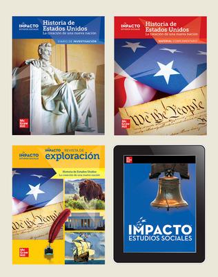 IMPACTO Social Studies, Historia de Estados Unidos: la creación de una nueva nación, Grade 5, Complete Print & Digital Student Bundle, 6 year subscription