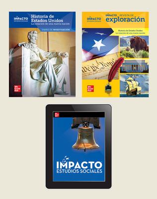 IMPACTO Social Studies, Historia de Estados Unidos: la creación de una nueva nación, Grade 5, Explorer with Inquiry Print & Digital Student Bundle, 6 year subscription