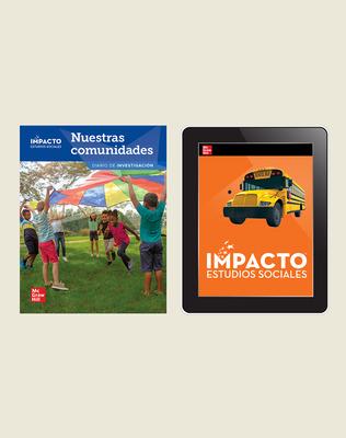 IMPACTO Social Studies, Nuestras comunidades, Grade 3, Inquiry Print & Digital Student Bundle, 6 year subscription