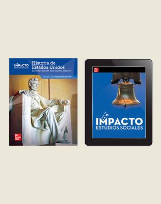 IMPACTO Social Studies, Historia de Estados Unidos: la creación de una nueva nación, Grade 5, Inquiry Print & Digital Student Bundle, 1 year subscription