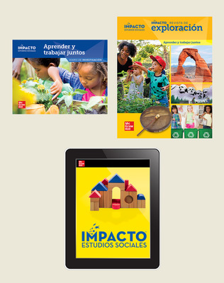 IMPACTO Social Studies, Aprender y trabajar juntos, Grade K, Explorer with Inquiry Print & Digital Student Bundle, 6 year subscription