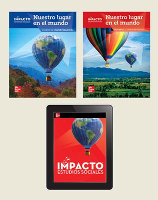 IMPACTO Social Studies, Nuestro lugar en el mundo, Grade 1, Foundational Print & Digital Student Bundle, 6 year subscription