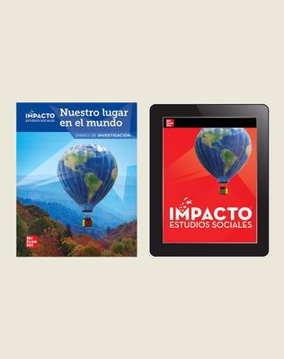 IMPACTO Social Studies, Nuestro lugar en el mundo, Grade 1, Inquiry Print & Digital Student Bundle, 6 year subscription