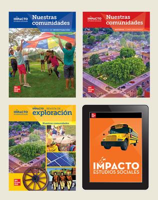 IMPACTO Social Studies, Nuestras comunidades, Grade 3, Complete Print & Digital Student Bundle, 6 year subscription