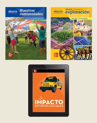 IMPACTO Social Studies, Nuestras comunidades, Grade 3, Explorer with Inquiry Print & Digital Student Bundle, 6 year subscription