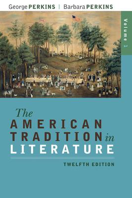 The American Tradition in Literature, Volume 1(book alone)