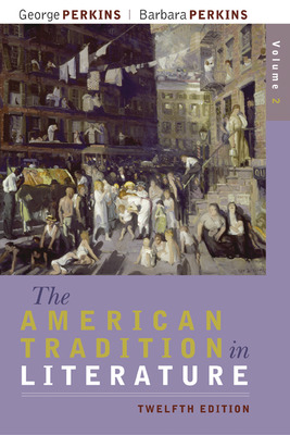 The American Tradition in Literature, Volume 2 (book alone)