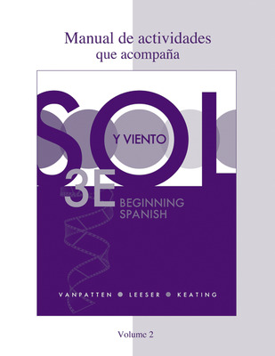 Workbook/Lab Manual (Manual de actividades) Volume 2 for Sol y viento