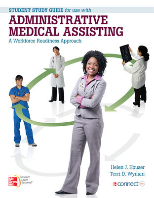 Student Study Guide for use with Administrative Medical Assisting A Workforce Readiness Approach