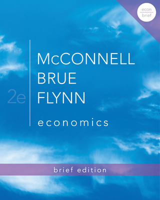Looseleaf Version of Economics Brief Edition with Connect Access Card