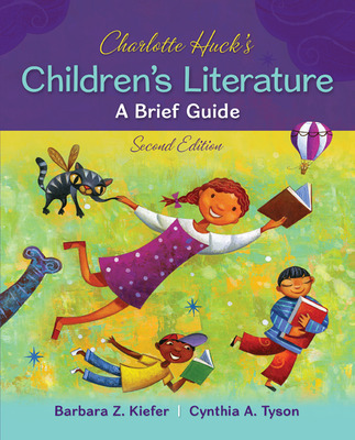 Charlotte Huck's Children's Literature: A Brief Guide