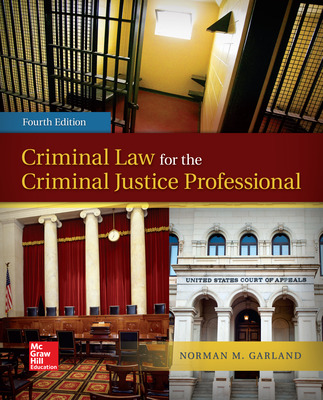 Criminal Law for the Criminal Justice Professional