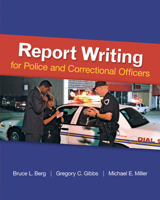 Report Writing for Police and Correctional Officers