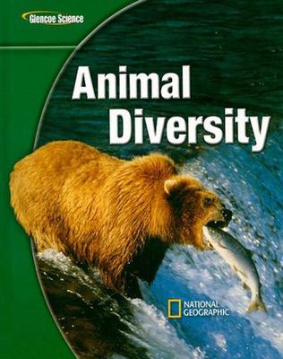 Glencoe Life iScience: Animal Diversity, Student Edition