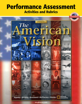 American Vision, Performance Assessment Activities and Rubrics