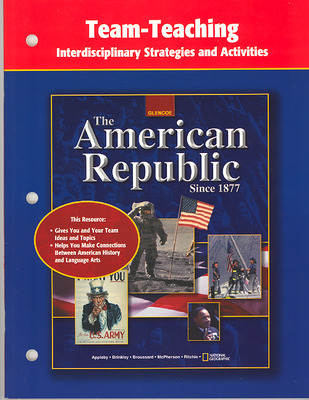 American Republic Since 1877, Team-Teaching Interdisciplinary Strategies and Activities