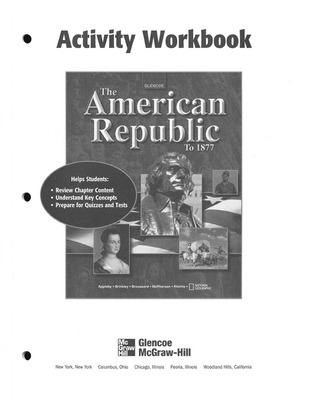 American Republic to 1877, Activity Workbook, Student Edition