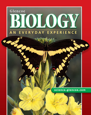 Glencoe Biology: An Everyday Experience, Student Edition