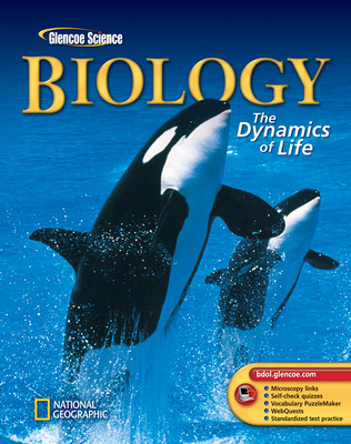 Biology: The Dynamics Of Life, Student Edition