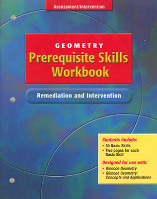 Glencoe Geometry, Prerequisite Skills Workbook: Remediation and Intervention