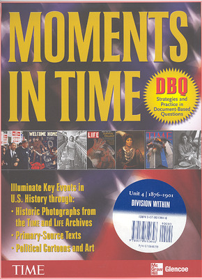 Moments in Time, Unit 4