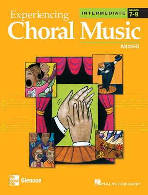 Experiencing Choral Music, Intermediate Mixed Voices, Student Edition