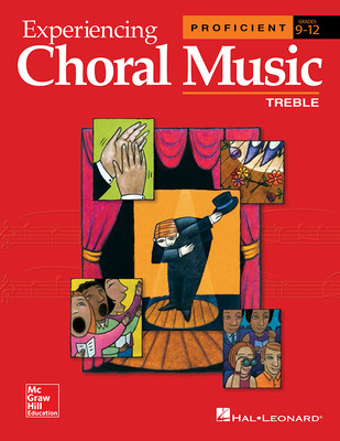 Experiencing Choral Music, Proficient Treble Voices, Student Edition