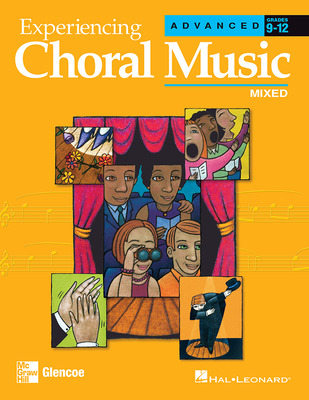 Experiencing Choral Music, Advanced Mixed Voices, Student Edition