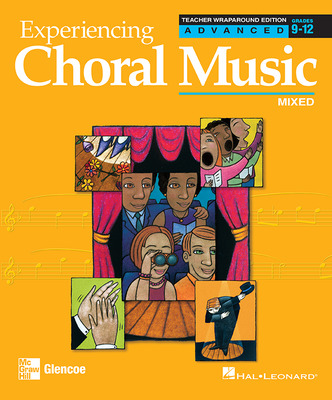 Experiencing Choral Music, Advanced Mixed Voices, Teacher Wraparound Edition
