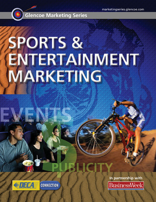 Glencoe Marketing Series: Sports and Entertainment Marketing, Student Edition
