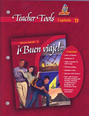 ¡Buen viaje! Level 1, TeacherTools Chapter 11
