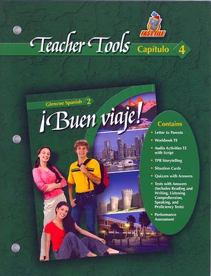 ¡Buen viaje! Level 2, TeacherTools Chapter 4