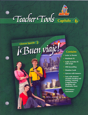 ¡Buen viaje! Level 2, TeacherTools Chapter 6