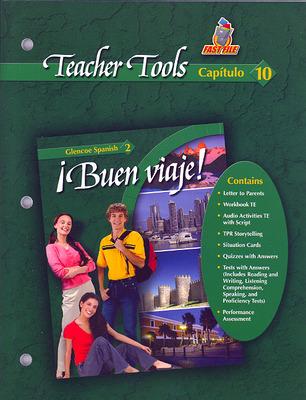 ¡Buen viaje! Level 2, Teacher Tools Chapter 10