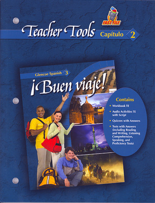 ¡Buen viaje! Level 3, TeacherTools Chapter 2