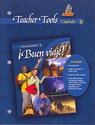 ¡Buen viaje! Level 3, TeacherTools  Chapter 8