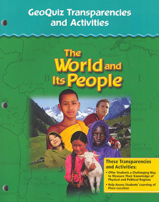 The World and Its People: Western Hemisphere, Europe, and Russia, GeoQuiz Transparencies, Strategies and Activities