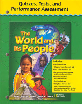 The World and Its People, Quizzes, Test, and Performance Assessment