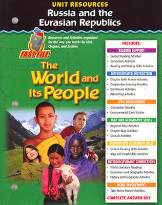 The World and Its People: Western Hemisphere, Europe, and Russia, Russia and the Eurasian Republics Resource Book
