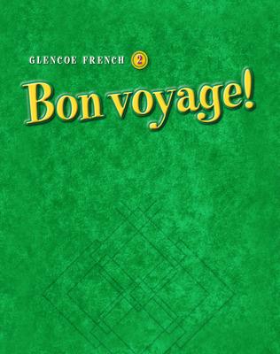 Bon voyage! Level 2, TeacherTools Chapter 4