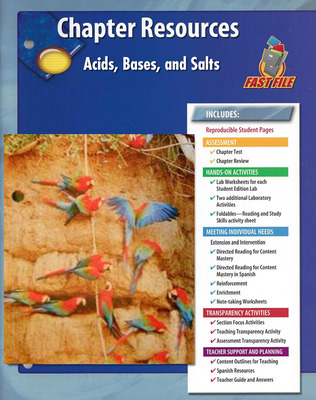 Glencoe Physical iScience, Grade 8, Chapter Fast File: Acids, Bases, and Salts