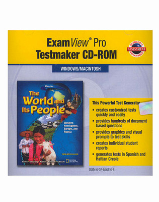 The World and Its People: Western Hemisphere, Europe, and Russia, ExamView® Pro Testmaker CD-ROM