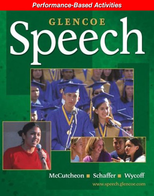 Glencoe Speech, Performance-Based Activities