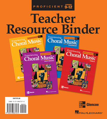 Experiencing Choral Music, Proficient Teacher Resource Binder