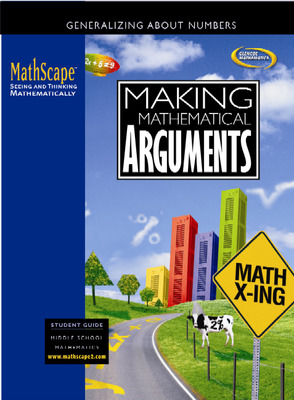 MathScape: Seeing and Thinking Mathematically, Course 2, Making Mathematical Arguments, Student Guide
